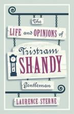 ALMA CLASSICS : THE LIFE AND OPINIONS OF TRISTRAM SHANDY , GENTLEMAN.  Paperback