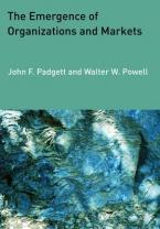 THE EMERGENCE OF ORGANIZATIONS AND MARKETS Paperback