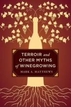 TERROIR AND OTHER MYTHS OF WINEGROWING  CLOTH BOOK