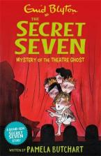 SECRET SEVEN: MYSTERY OF THE THEATRE GHOST Paperback