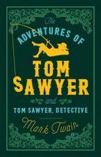 ALMA CLASSICS THE ADVENTURES OF TOM SAWYER AND TOM SAWYER DETECTIVE Paperback