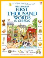 FIRST THOUSAND WORDS IN GERMAN Paperback
