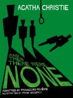 AND THEN THERE WERE NONE COMIC STRIP ADAPTED BY FRANCOIS RIVIERE HC
