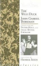 THE WILD DUCK/JOHN GABRIEL BORKMAN Paperback B FORMAT