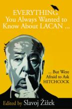 EVERYTHING YOU EANTED TO KNOW ABOUT LACAN BUT WE WERE AFRAID TO ASK HITCHCOCK  HC