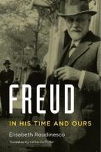 FREUD : IN HIS TIME AND OURS HC