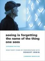 SEEING IS FORGETTING THE NAME OF THE THING ONE SEES Paperback B FORMAT