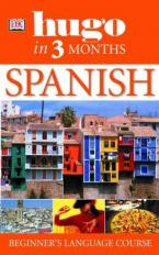 SPANISH - ELEMENTARY HUGO IN THREE MONTHS Paperback