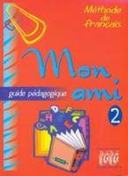 MON AMI 2 GUIDE PEDAGOGIQUE
