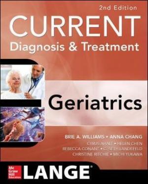 CURRENT DIAGNOSIS AND TREATMENT GERIATRICS Paperback