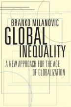 GLOBAL INEQUALITY : A NEW APPROACH FOR THE AGE OF GLOBALIZATION HC