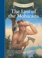 CLASSIC STARTS:THE LAST OF THE MOHICANS  HC