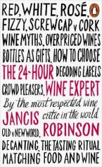 THE 24 HOUR WINE EXPERT Paperback