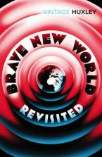 VINTAGE CLASSICS : BRAVE NEW WORLD REVISITED Paperback B FORMAT