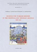 Sources for Turkish History in the Hospitallers΄ Rhodian Archive 1389 - 1422