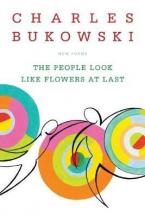 PEOPLE LOOK LIKE FLOWERS AT LAST : NEW POEMS Paperback