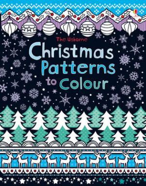 USBORNE : CHRISTMAS PATTERNS TO COLOUR Paperback