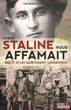 QUAND STALINE NOUS AFFAMAIT RECIT D'UN SURVIVANT UKRAINIEN Paperback