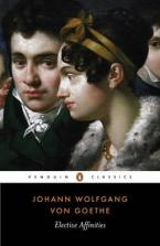 PENGUIN CLASSICS : ELECTIVE AFFINITIES Paperback B FORMAT