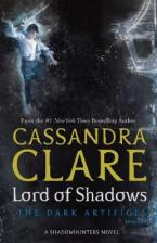 DARK ARTIFICES 2: LORD OF SHADOWS A SHADOWHUNTERS NOVEL Paperback