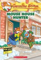 GERONIMO STILTON : MOUSE HOUSE HUNTER Paperback A FORMAT