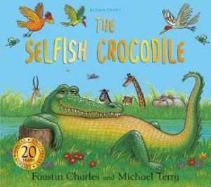 THE SELFISH CROCODILE ANNIVERSARY EDITION Paperback