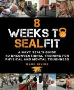 8 WEEKS TO SEALFIT Paperback