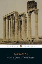 PENGUIN CLASSICS : GUIDE TO GREECE 1:CENTRAL GREECE Paperback B FORMAT