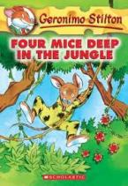 GERONIMO STILTON : FOUR MICE DEEP IN THE JUNGLE Paperback A FORMAT