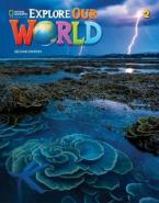 EXPLORE OUR WORLD 2 Student's Book 2ND ED
