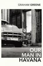 VINTAGE CLASSICS : OUR MAN IN HAVANA Paperback