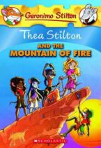 THEA STILTON : THEA STILTON AND THE MOUNTAIN OF FIRE Paperback A FORMAT