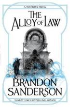 THE ALLOY OF LAW MISTBORN BOOK ONE