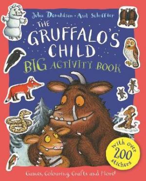 THE GRUFFALO'S CHILD BIG ACTIVITY BOOK Paperback
