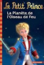 LE PETIT PRINCE 2: LA PLANETE DE L'OISEAU DE FEU POCHE
