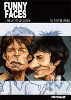 Funny Faces the art of caricature by Andres Alvez