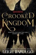 SIX OF CROWS : CROOKED KINGDOM Paperback