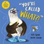 YOU'RE CALLED WHAT ? Paperback