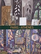 Paris - Athenes 1863-1940