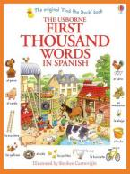 USBORNE : FIRST THOUSAND WORDS IN SPANISH (WITH 500 STICKERS)  Paperback
