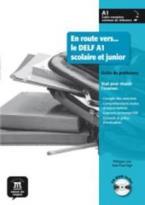 EN ROUTE VERS DELF A1 PROFESSEUR (+ CD-ROM) SCOLAIRE ET JUNIOR