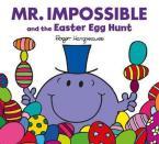 MR. MEN & LITTLE MISS CELEBRATIONS MR IMPOSSIBLE AND THE EASTER EGG HUNT Paperback