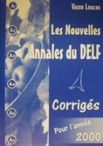 Les nouvelles annales du DELF pour l' année 2000