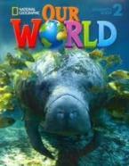 OUR WORLD 2E AME 2 Student's Book & OLP STICKER CODE + OUR WORLD 2E AME 2 Workbook + OUR WORLD VS Student's Book EBOOK EPIN (12 MO) PDF