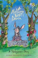 A MIDSUMMER NIGHT'S DREAM: A SHAKESPEARE STORY Paperback