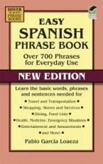 EASY SPANISH PHRASE BOOK: OVER 700 PHRASES FOR EVERY DAY USE Paperback