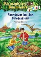 DAS MAGISCHE BAUMHAUS JUNIOR -ABENTEUER BEI DEN DINOSAURIERN: BAND 1 Paperback