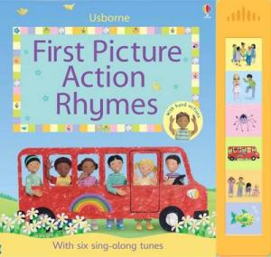FIRST PICTURE ACTION RHYMES WITH SIX SING-ALONG TUNES AND HAND ACTIONS