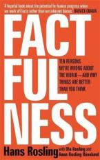 FACTFULNESS: Ten Reasons We're Wrong About The World - And Why Things Are Better Than You Think Paperback