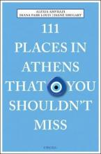 111 PLACES IN ATHENS THAT YOU SHOULDN'T MISS Paperback